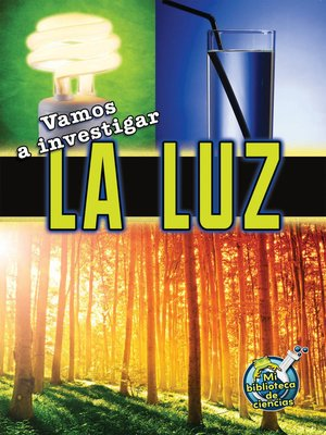cover image of Vamos a investigar la luz (Let's Investigate Light)