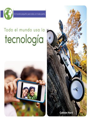 cover image of Todo el mundo usa la tecnología (Everyone Uses Technology)