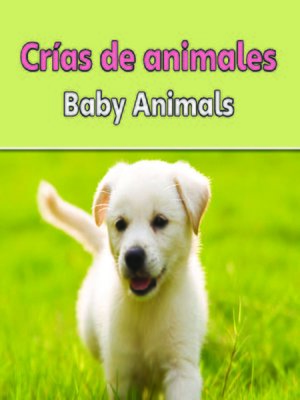 cover image of Crías de animales (Baby Animals)