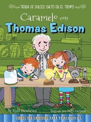 cover image of Caramelo con Thomas Edison
