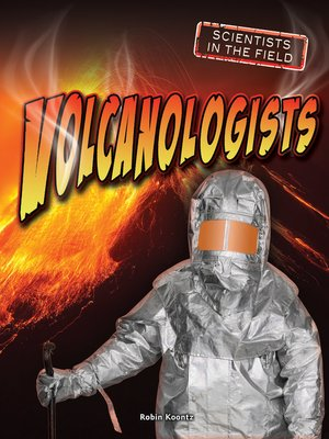 cover image of Volcanologists