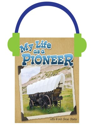 cover image of My Life as a Pioneer