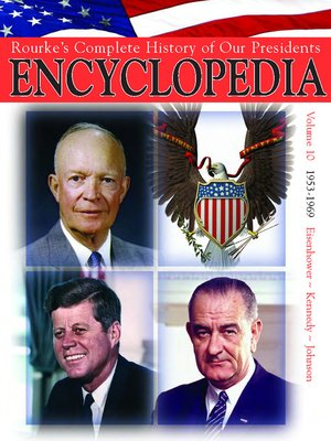 cover image of Rouke's Complete History of Our Presidents Encyclopedia, Volume 10
