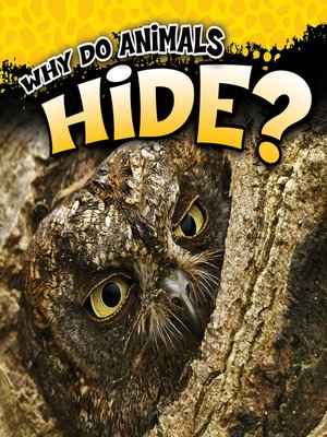 cover image of Why Do Animals Hide?