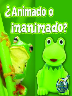 cover image of ¿Animado o inanimado?
