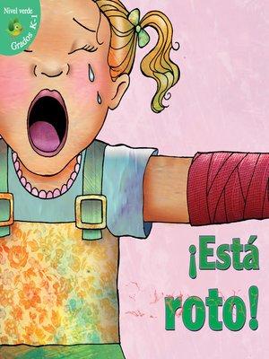 cover image of ¡Está roto!