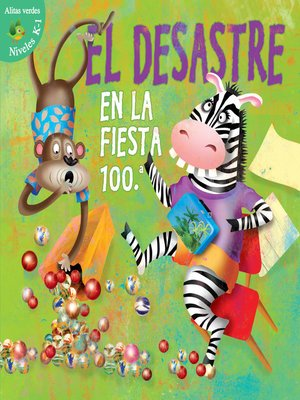 cover image of Desastre en la fiesta 100th Dia