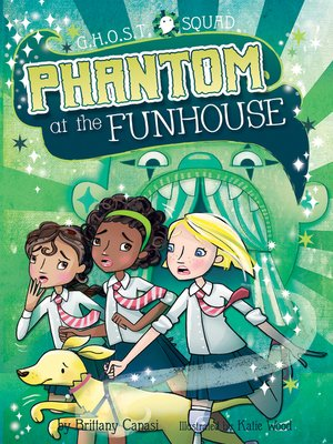 cover image of Phantom at the Funhouse