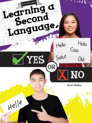 cover image of Learning a Second Language, Yes or No