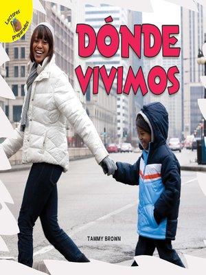 cover image of Descubrámoslo (Let's Find Out) Dónde vivimos, Grades PK - 2