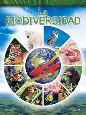 cover image of La biodiversidad (Biodiversity)