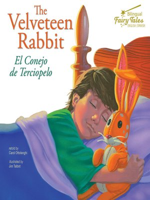 cover image of The Bilingual Fairy Tales Velveteen Rabbit