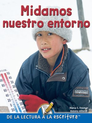 cover image of Midamos Nuestro Entorno (Measuring Our World) (Spanish-Readers for Writers-Fluent)