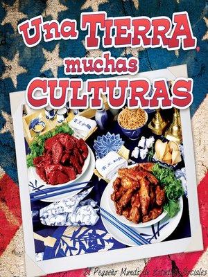 cover image of Una tierra, muchas culturas