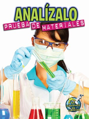 cover image of Analízalo: Prueba de materiales (Analyze This: Testing Materials)