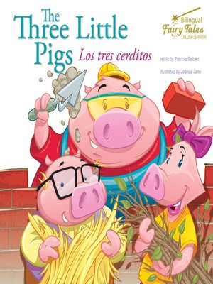 cover image of The Bilingual Fairy Tales Three Little Pigs