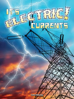 cover image of It's Electric! Currents