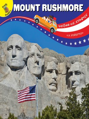 cover image of Visiting U.S. Symbols Mount Rushmore, Grades PK - 2