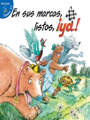 cover image of En sus marcas, listos, ¡Ya!