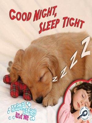 cover image of Good Night, Sleep Tight