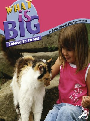 cover image of What Is Big Compared to Me?