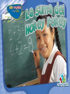 cover image of La suma del Hokey Pokey (Addition Pokey)
