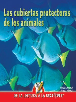 cover image of Las Cubiertas Protectoras De Los Animales (Animal Covers) (Spanish-Readers for Writers-Early)