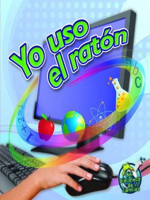 cover image of Yo uso el ratón