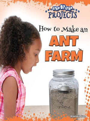 cover image of How to Make an Ant Farm