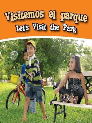 cover image of Visitemos El Parque (Let's Visit the Park)