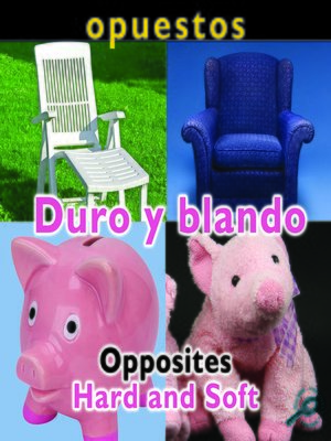 cover image of Duro y blando (Opposites: Hard and Soft)