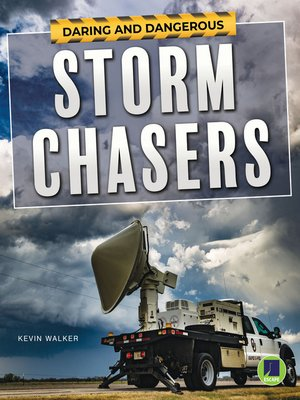 cover image of Daring and Dangerous Storm Chasers