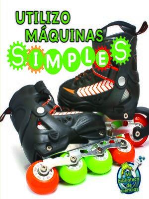cover image of Utilizo máquinas simples