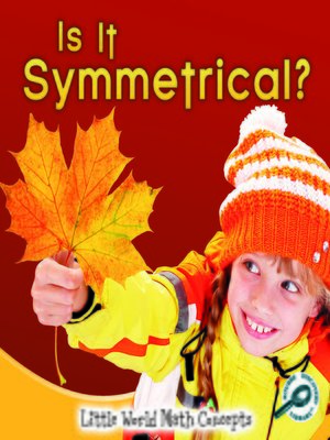 cover image of Is It Symmetrical?