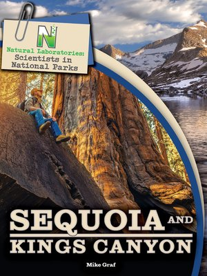 cover image of Sequoia and Kings Canyon, Grades 4 - 8