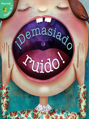 cover image of ¡Demasiado ruido!