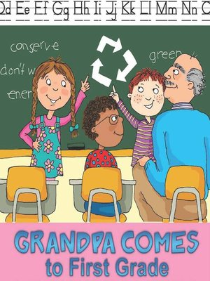 cover image of Grandpa Comes to First Grade