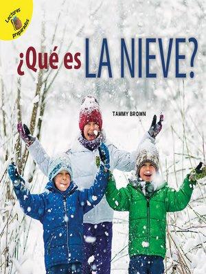 cover image of ¿Qué es la nieve?