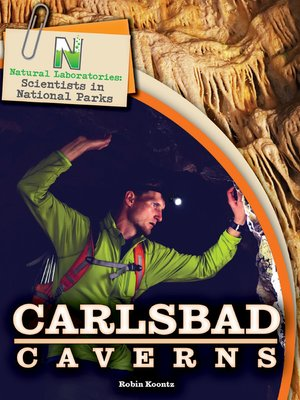 cover image of Natural Laboratories: Scientists in National Parks Carlsbad Caverns, Grades 4 - 8