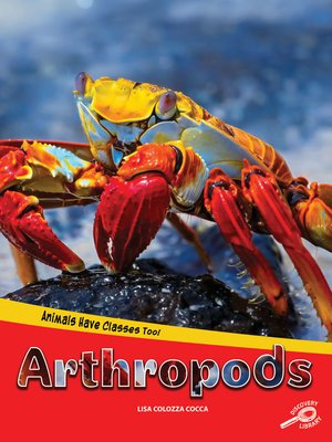 cover image of Animals Have Classes Too! Arthropods, Grades 1 - 3