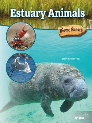 cover image of Estuary Animals