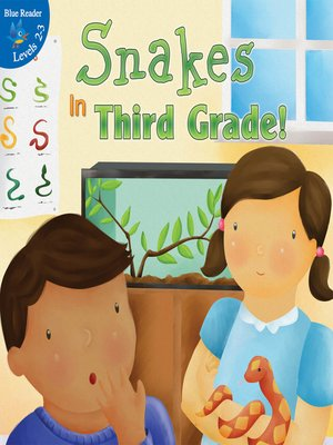 cover image of Snakes in Third Grade!