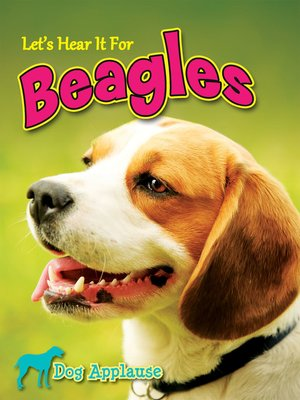 cover image of Let's Hear It for Beagles