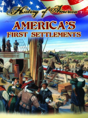 cover image of America's First Settlements