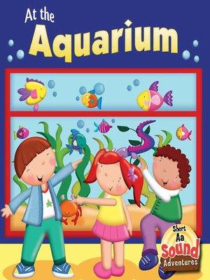 cover image of At the Aquarium