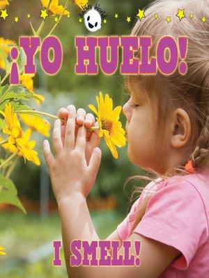 cover image of ¡yo huelo!
