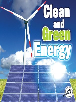 cover image of Clean and Green Energy