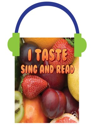 cover image of I Taste Sing and Read