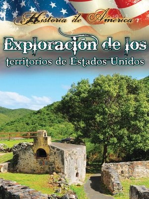 cover image of Exploración de los territorios de estados unidos