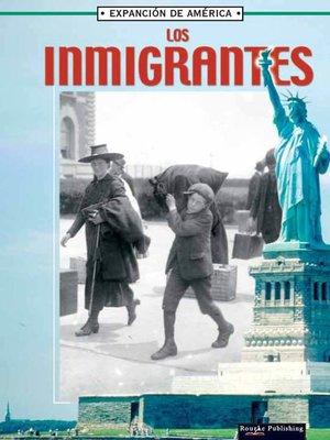 cover image of Los Inmigrantes
